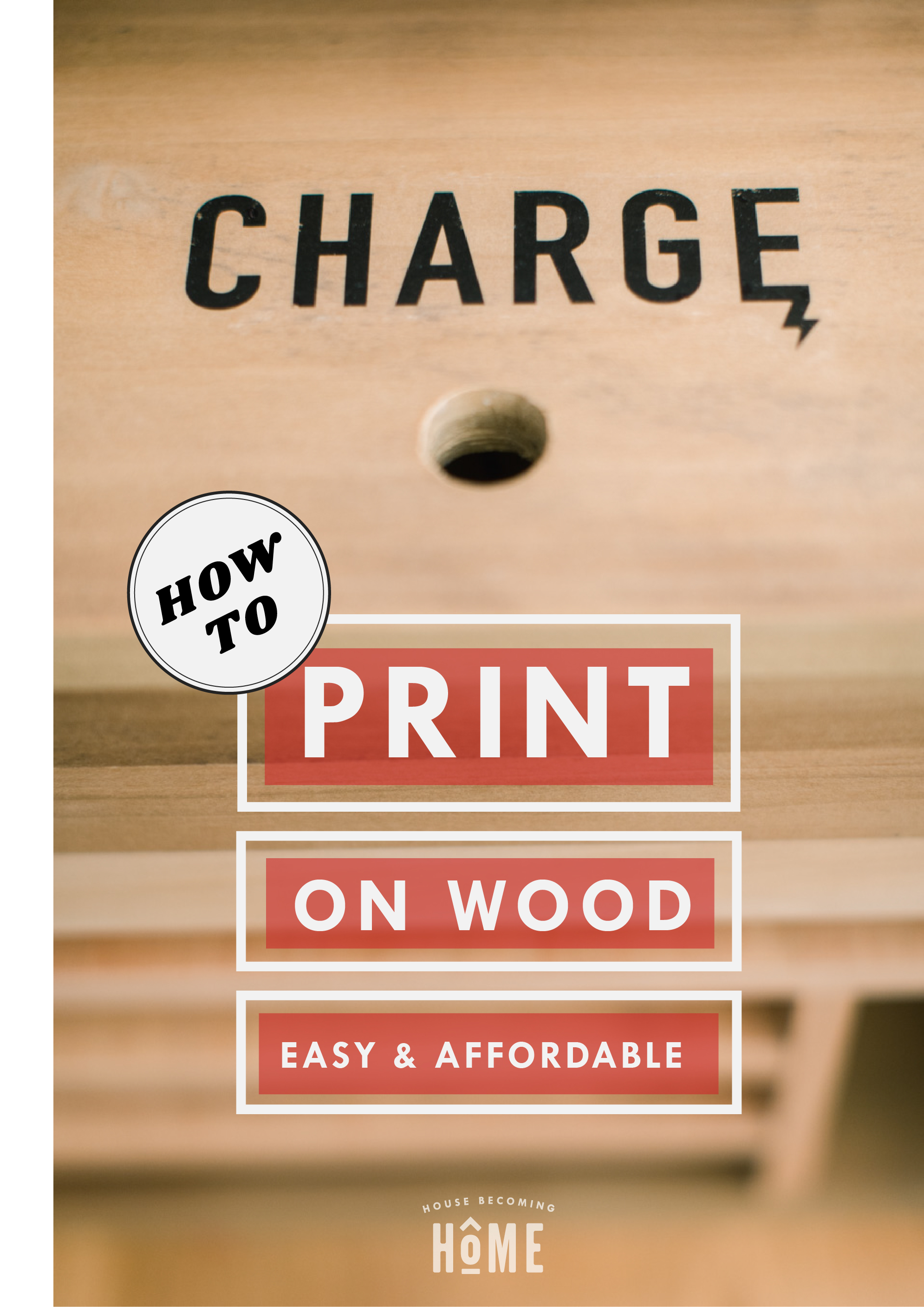 How to Print On Wood : The Easy and Affordable Way